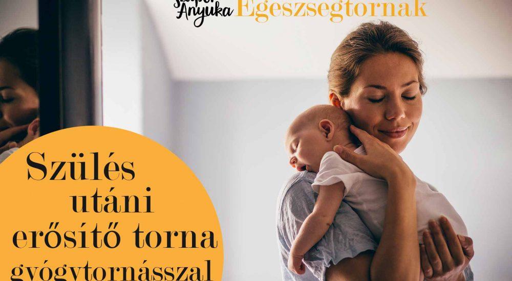 Szülés utáni erősítő torna gyógytornásszal